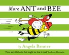 Angela Banner: More Ant and Bee