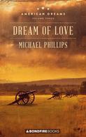 Phillips Michael: Dream of Love