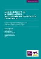 Mathias Ropohl: Medieneinsatz im mathematisch-naturwissenschaftlichen Unterricht