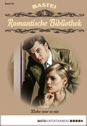 Romantische Bibliothek - Folge 20 - Liebe war es nie