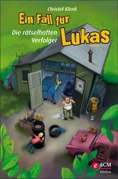 Ein Fall für Lukas - Die rätselhaften Verfolger