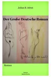 Der Große Deutsche Roman