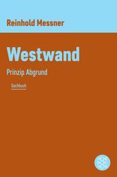 Westwand - Prinzip Abgrund