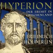 Hyperion - Der Eremit in Griechenland (Ungekürzt)