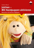 Sabine Meyer: Julchen - Mit Handpuppen aktivieren