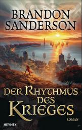 Der Rhythmus des Krieges - Roman