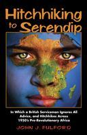 John J. Fulford: Hitchhiking to Serendip