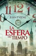 Juan P. Vidal: La esfera del tiempo
