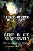 Alfred Bekker: Reise in die Anderswelt ★★★★