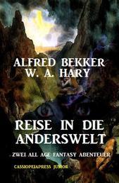 Reise in die Anderswelt - Zwei All Age Fantasy Abenteuer: Cassiopeiapress Junior