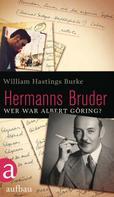William Hastings Burke: Hermanns Bruder ★★★★