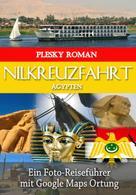 Roman Plesky: Nilkreuzfahrt Ägypten ★★★