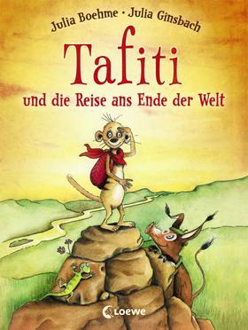 Tafiti und die Reise ans Ende der Welt (Band 1)