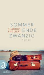 Sommer Ende Zwanzig - Roman