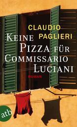Keine Pizza für Commissario Luciani - Roman
