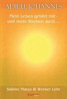 Werner Lehr: Adieu, Johannes ★★★★★