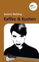 Kathrin Weßling: Kaffee & Kuchen - Literatur-Quickie ★★★★★