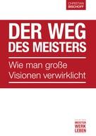 Christian Bischoff: Der Weg des Meisters ★★