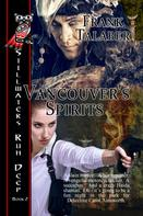 Frank Talaber: Vancouver's Spirits