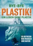 Sophie Noucher: Bye-Bye Plastik! ★★★