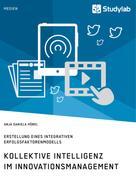Anja Daniela Höbel: Kollektive Intelligenz im Innovationsmanagement