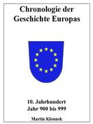 Martin Klonnek: Chronologie Europas 10