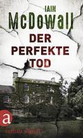 Iain McDowall: Der perfekte Tod ★★★★
