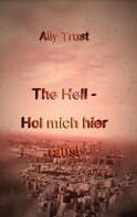 Ally Trust: The Hell - Hol mich hier raus! ★★★★★