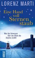 Lorenz Marti: Eine Handvoll Sternenstaub ★★★★★