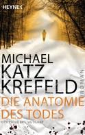 Michael Katz Krefeld: Die Anatomie des Todes ★★★★