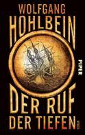 Wolfgang Hohlbein: Der Ruf der Tiefen ★★★