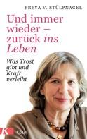 Freya v. Stülpnagel: Und immer wieder - zurück ins Leben ★★★