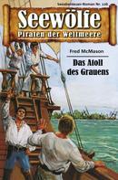 Fred McMason: Seewölfe - Piraten der Weltmeere 126 ★★★★