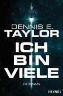 Dennis E. Taylor: Ich bin viele ★★★★