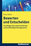 Rainer Völker: Bewerten und Entscheiden