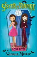 Sienna Mercer: Love Bites ★★★★★