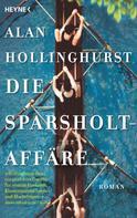 Alan Hollinghurst: Die Sparsholt-Affäre ★★★★