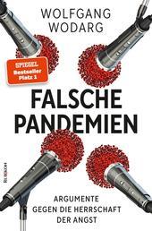 Falsche Pandemien - Argumente gegen die Herrschaft der Angst