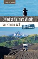 Detlef A. Huber: Zwischen Walen und Windeln am Ende der Welt ★★★★