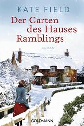 Der Garten des Hauses Ramblings - Roman