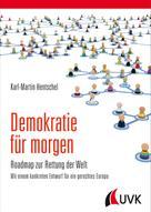 Karl-Martin Hentschel: Demokratie für morgen ★
