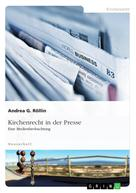 Andrea G. Röllin: Kirchenrecht in der Presse