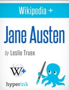 Leslie Truex: Jane Austen: The World's Most Beloved Novelist