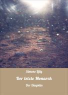 Simone Lilly: Der letzte Monarch