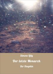 Der letzte Monarch - Der Dauphin