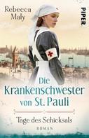Rebecca Maly: Die Krankenschwester von St. Pauli – Tage des Schicksals ★★★★★