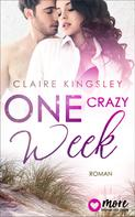 Claire Kingsley: One crazy Week ★★★★