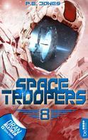 P. E. Jones: Space Troopers - Folge 8 ★★★★
