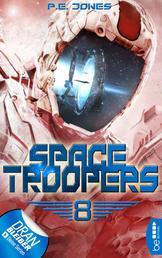 Space Troopers - Folge 8 - Sprung in fremde Welten