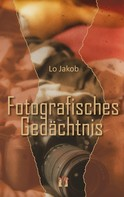 Lo Jakob: Fotografisches Gedächtnis ★★★★
